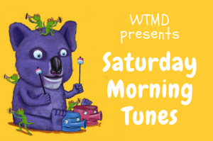 WTMD's Saturday Morning Tunes live show