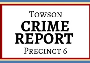 Latest Towson crime report, including spate of burglaries and 2 carjackings